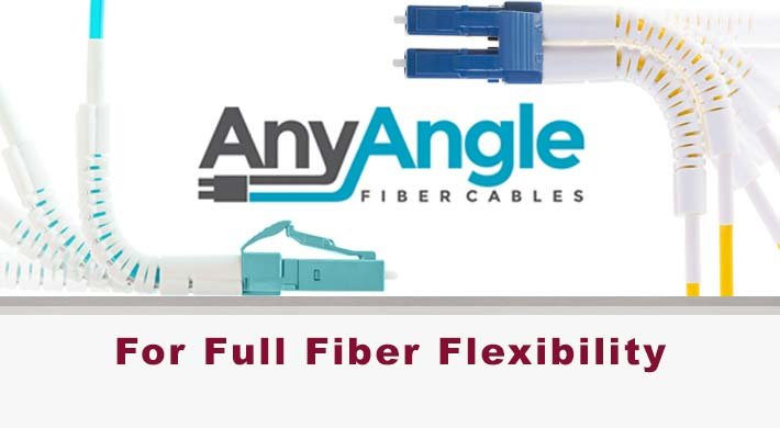 AnyAngle OM4 and OS2 Fiber Patch Cables